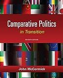 Comparative Politics in Transition, 7th Edition