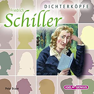 Friedrich Schiller (Dichterköpfe) Hörbuch