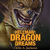 Hellmaw: Dragon Dreams: Hellmaw Series #2 | Chris A. Jackson
