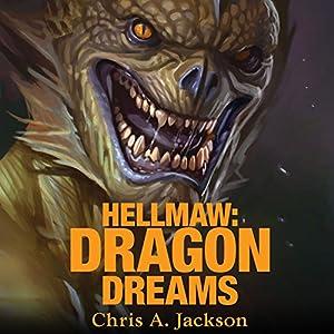 Hellmaw: Dragon Dreams Audiobook