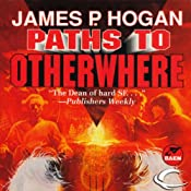 Paths to Otherwhere | [James P. Hogan]
