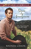 Groom by Arrangement (Love Inspired Historical)