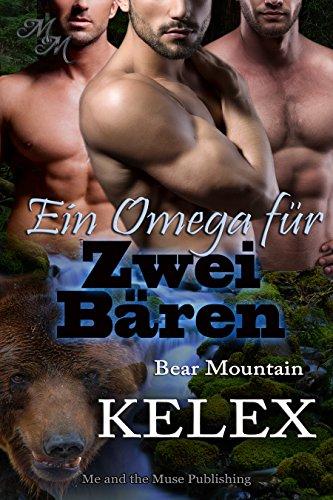Ein Omega für zwei Bären (Bear Mountain 3)
