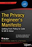 img - for The Privacy Engineer s Manifesto: Getting from Policy to Code to QA to Value book / textbook / text book