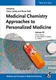 Medicinal Chemistry Approaches to Personalized Medicine (Methods and Principles in Medicinal Chemistry)