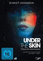 Under the Skin - T�dliche Verf�hrung