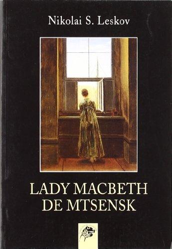 Lady macbeth de mtsensk - Nikolai S.Leskov  - Libro