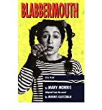 Blabbermouth: The Play (Teenage Drama) (0868194212) by Morris, Mary