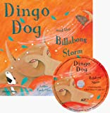img - for Dingo Dog and the Billabong Storm [With CD (Audio)] (Traditional Tale with a Twist) book / textbook / text book