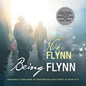 Being Flynn: A Memoir | [Nick Flynn]