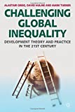img - for Challenging Global Inequality: Development Theory and Practice in the 21st Century book / textbook / text book