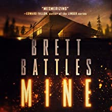 Mine Audiobook by Brett Battles Narrated by Kirby Heyborne