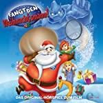Fangt den Weihnachtsmann: Das Original-Hörspiel zum Film   Thomas Karallus
