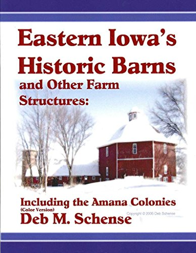 eastern-iowas-historic-barns-and-other-farm-structures-including-the-amana-colonies-color-version-by