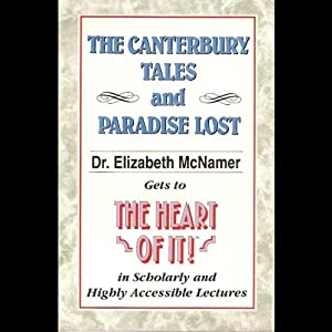 The Heart of It: The Canterbury Tales and Paradise Lost | [Elizabeth McNamer]
