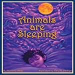 Animals Are Sleeping | Suzanne Slade