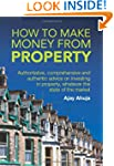 How to Make Money from Property: Auth...