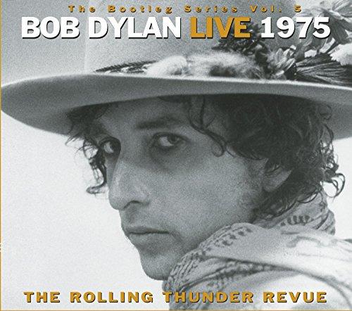 Bob Dylan Live 1975 (The Bootleg Series Volume 5)