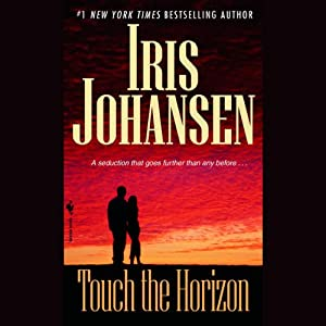 Touch the Horizon | [Iris Johansen]