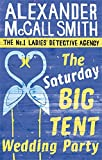 The Saturday Big Tent Wedding Party (No. 1 Ladies' Detective Agency)