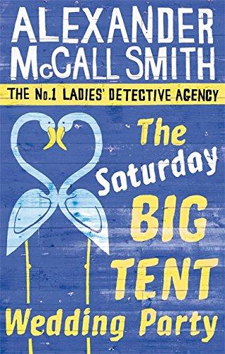 The Saturday Big Tent Wedding Party (No. 1 Ladies