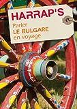 Parler le bulgare en voyage