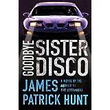 Goodbye Sister Disco (Lieutenant George Hastings)