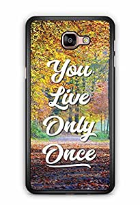 YuBingo You Live Only Once Designer Mobile Case Back Cover for Samsung Galaxy A9