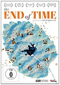 The End of Time (OmU)