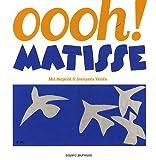 """Afficher """"Oooh ! Matisse"""""""