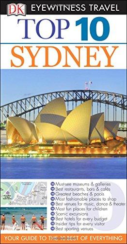 Top 10 Sydney (Dk Eyewitness Top 10 Travel Guides. Sydney)