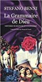 La Grammaire de Dieu (French Edition) (2742780882) by Stefano Benni