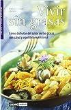 img - for Vivir Sin Grasas (Salud Y Vida Natural) by Francesco Fossas (2005-04-06) book / textbook / text book