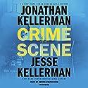 Crime Scene: A Novel Hörbuch von Jonathan Kellerman, Jesse Kellerman Gesprochen von: Dennis Boutsikaris