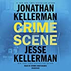 Crime Scene: A Novel Audiobook by Jonathan Kellerman, Jesse Kellerman Narrated by Dennis Boutsikaris