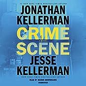 Crime Scene: A Novel | [Jonathan Kellerman, Jesse Kellerman]