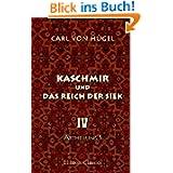 Kaschmir und das Reich der Siek: Band IV. Abtheilung 1