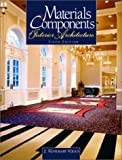 img - for Materials and Components of Interior Architecture (6th Edition) by J. Rosemary Riggs (2002-08-08) book / textbook / text book