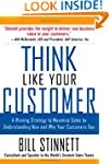 Think Like Your Customer: A Winning S...
