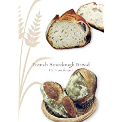 French Sourdough Bread  (Pain au levain)