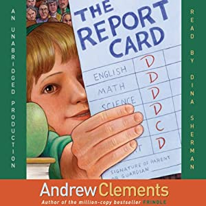 The Report Card | [Andrew Clements]