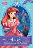 img - for Disney Princess Ariel: The Shimmering Star Necklace (A Jewel Story) book / textbook / text book