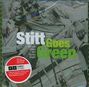 Stitt Goes Green With Benny And Bunky Green [Spanish Import]