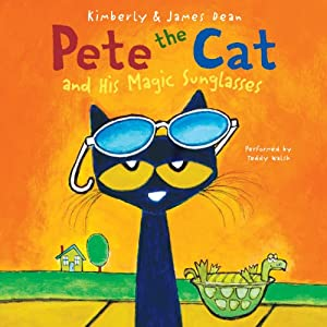 Pete the Cat and His Magic Sunglasses Audiobook