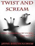 Twist and Scream - Volume 1 (Twist andScream)