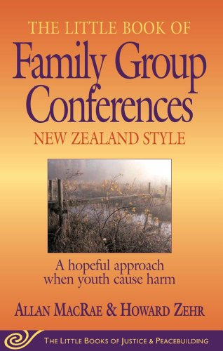 The Little Book of Family Group Conferences: New Zealand...