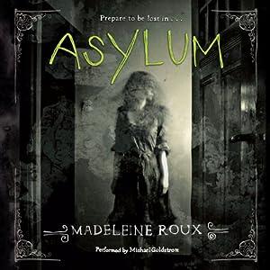 Asylum | [Madeleine Roux]