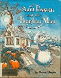 Aunt Possum and the pumpkin man (0060214120) by Degen, Bruce