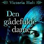 Den gådefulde dame | Victoria Holt