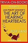 The Art of Hearing Heartbeats: By Jan...